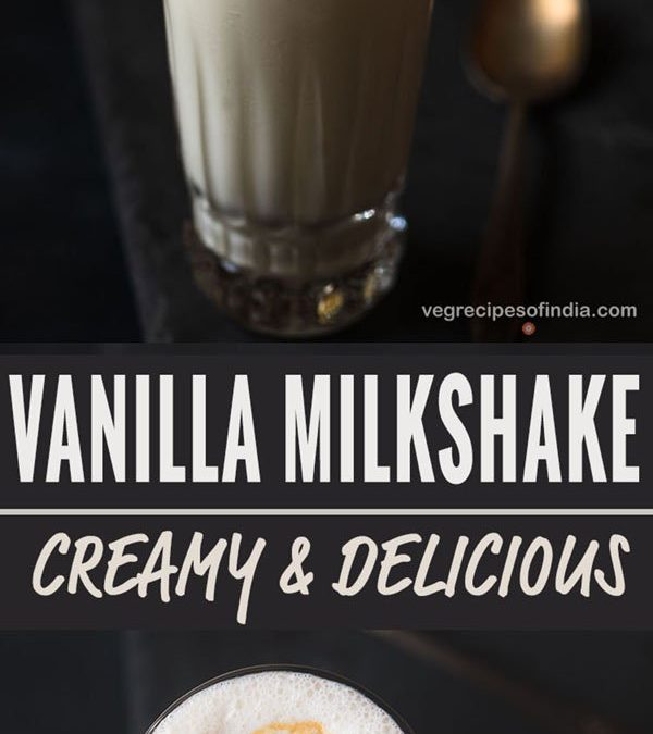 vanilla milkshake recipe, how to make vanilla shake