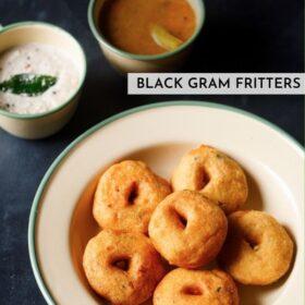 Medu Vada Recipe (Black Gram Fritters)